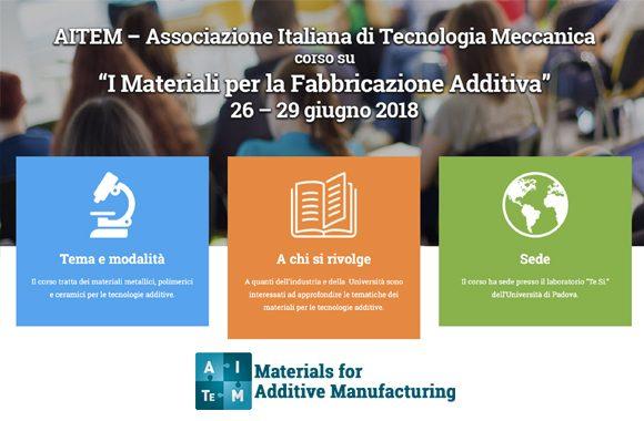 Università di Padova | 26-29 giugno 2018| CORSO: I materiali per la fabbricazione additiva