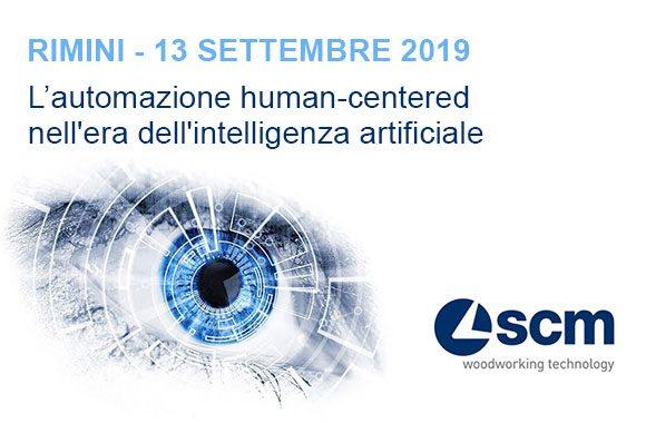 Rimini – 13 settembre 2019 – L'automazione human-centered nell'era dell'intelligenza artificiale: workshop all'Headquarter SCM