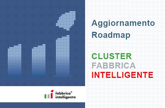 Avvio degli incontri per l'aggiornamento della Roadmap del Cluster Fabbrica Intelligente