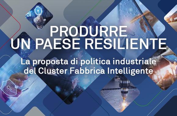 Dal CFI una proposta di politica industriale: Produrre un Paese resiliente
